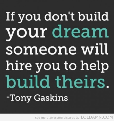 build-your-dream-or-get-hired