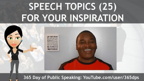 Speech Topics 25 for Your Inspiration